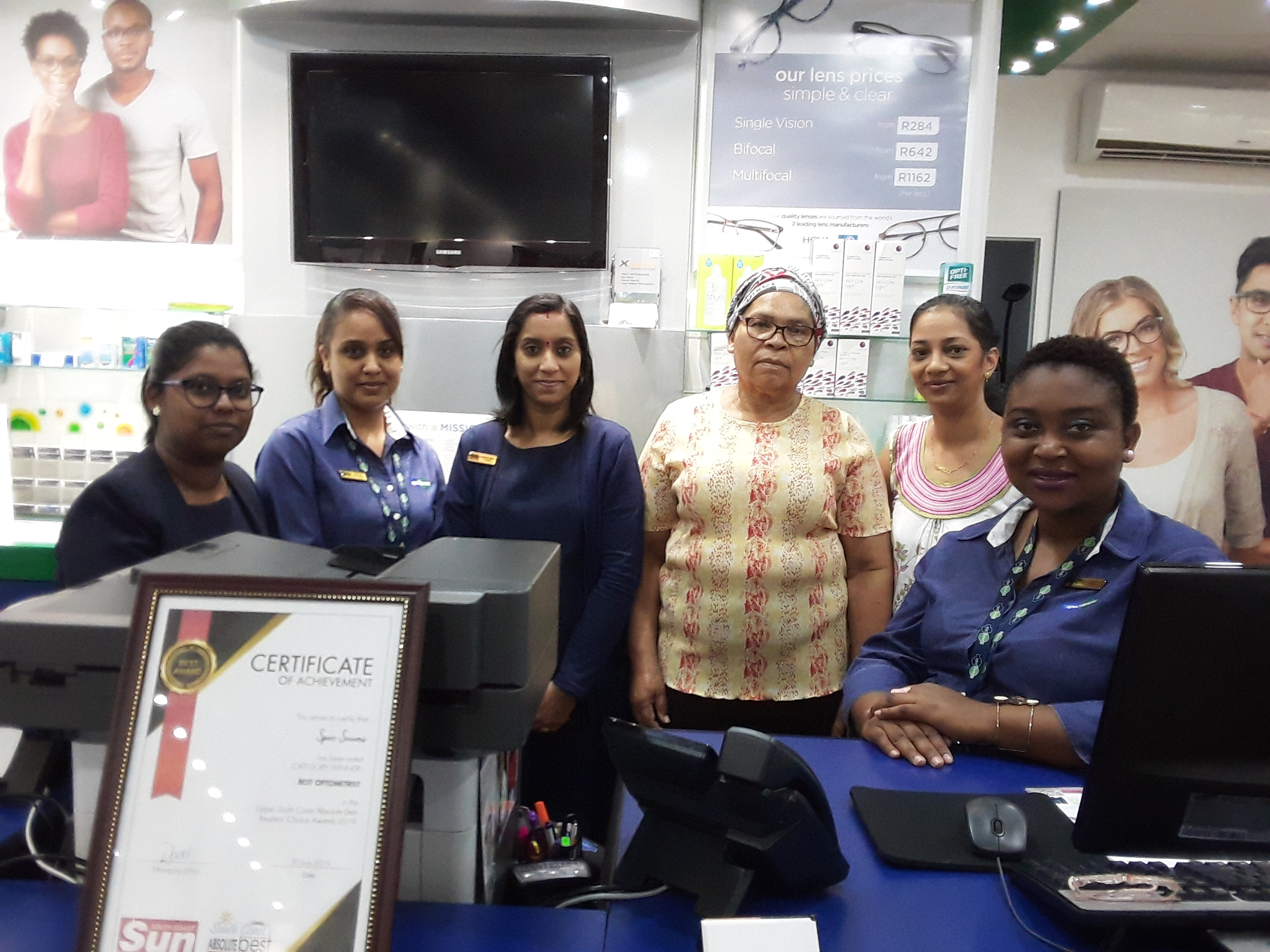 From the right: Carol Luthuli: Optical Assistant; Ronelle Govender: Optometrist; Joyce Maphumulo: General Assistant;  Suraksha Maharaj: Manager; Candice Manielall & Samantha Naicker: Optical Assistants.