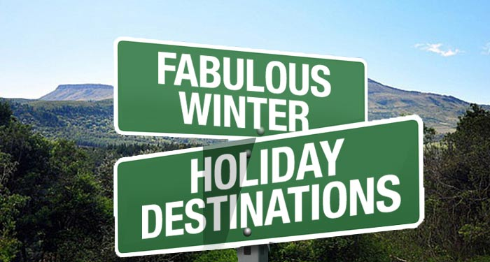 Fabulous places to see in the winter holiday