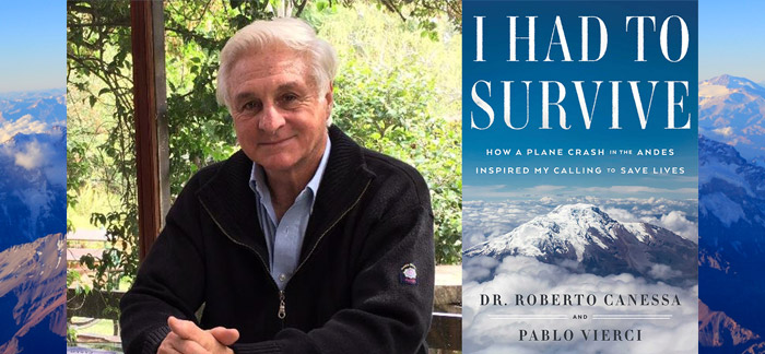 Book review:  I Had to Survive: How a Plane Crash in the Andes Inspired My Calling to Save Lives