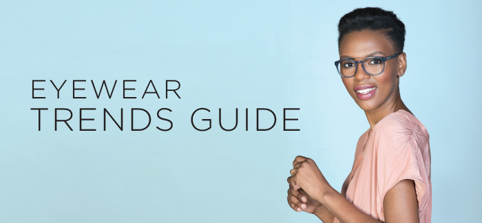 Ladies Eyewear Trends Guide 2017