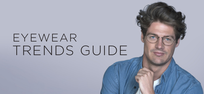 Mens Eyewear Trends Guide 2017